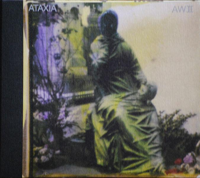 ATAXIA / AWII